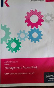 CIMA OPERATIONAL LEVEL BOOK - P1 - MANAGEMENT ACCOUNTING