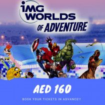 IMG World Tickets Available, for AED 160 Only, Discount on Bulk Tickets.