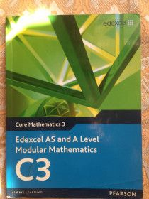 C3 edexcel AS and A level modular mathematics